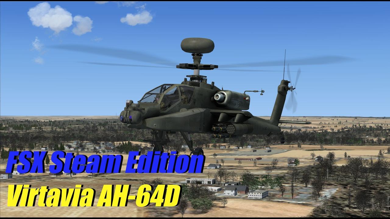 FSX Steam Edition - Virtavia AH-64D | Payware Showcase (VFR) by Schematocles
