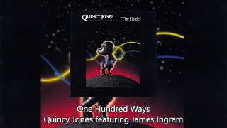 One Hundred Ways - Quincy Jones featuring James Ingram