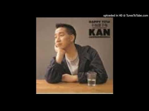 KAN - 東京ライフ