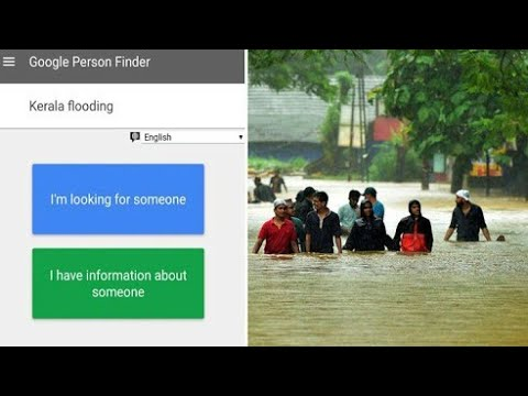 Kerala floods | Track people with Google Person Finder 2018