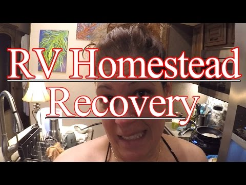 RV Homestead Recovery day!