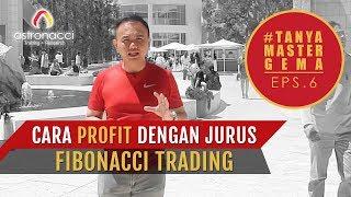 Cara Profit Dengan Jurus Fibonacci Trading | #TanyaMASTERGEMA Eps. 6