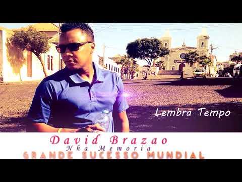 David Brazao - Nha Memoria ( Grande sucesso mundial )