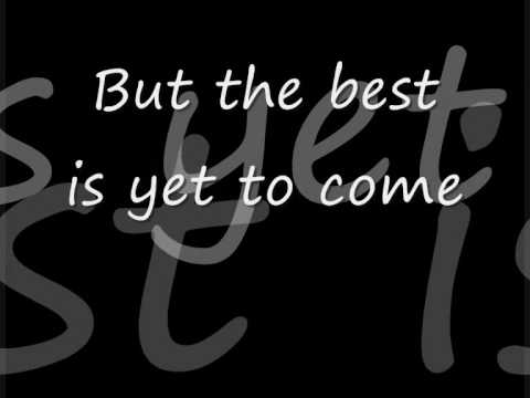 Hinder  The Best Is Yet To Come Lyrics