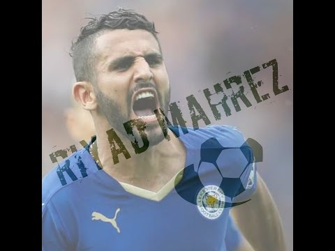 African Footballer of the year- RIYAD MAHREZ(The magician for leicester city 2015-2017)