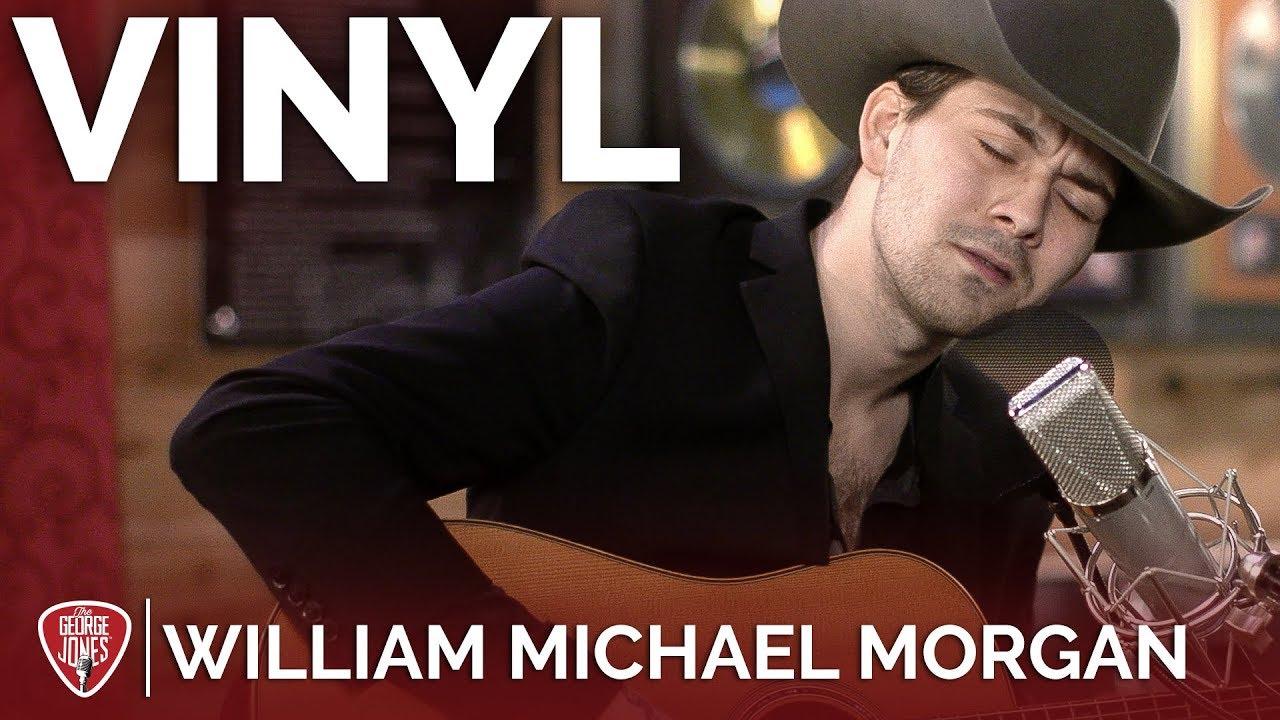 William Michael Morgan — Vinyl (Acoustic) // The George Jones Sessions