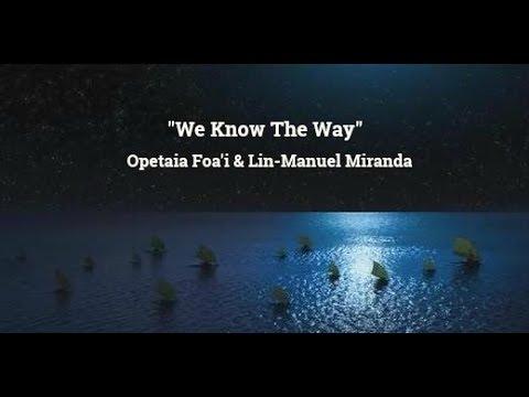 We Know The Way (Lyrics) - Opetaia Foa'i & Lin-Manuel Miranda