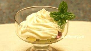 Крем Дипломат - Рецепт Бабушки Эммы