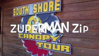 Zuperman ZipLine at South Shore Canopy Tour