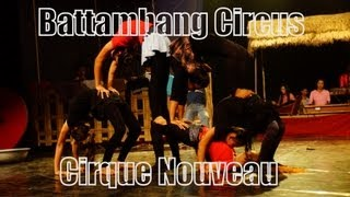 Battambang Circus (Cirque Nouveau - New Circus - Contemporary Circus) Phare Ponleu Selpak, Cambodia