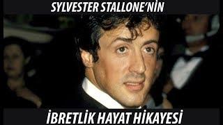 Sylvester Stallone'nin Ibretlik Hayat Hikayesi
