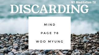 'Discarding' from Mind by Teacher Woo Myung #meditation #guidedmeditation #discarding #woomyung