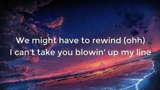 G Eazy - Rewind Lyrics ft  Anthony Russo