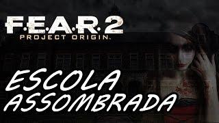 F.E.A.R. 2: Project Origin (Parte 13) - ESCOLA do HORROR