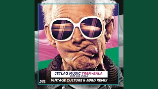Baixar Trem-Bala (Vintage Culture & JØRD Remix)