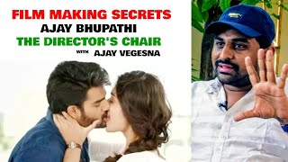 RX100 Ajay Bhupathi in The Director's Chair with Ajay Vegesna | FILM MAKING SECRETS | S2:E3