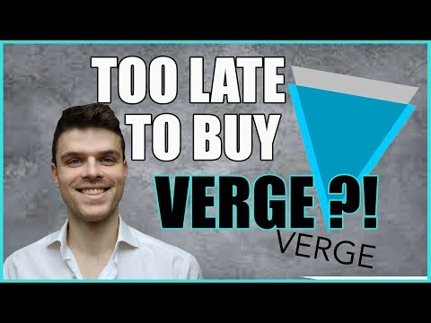 Is it TOO LATE to buy VERGE  (XVG) ?? Analysis