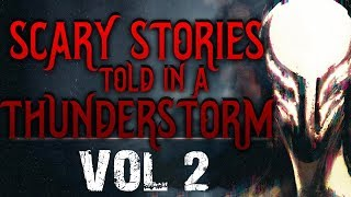 Creepypasta Stories: Scary Stories Told in a Thunderstorm Vol 2