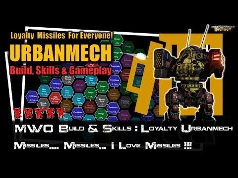 [BRxV] MWO Build & Skills : Loyalty Urbanmech