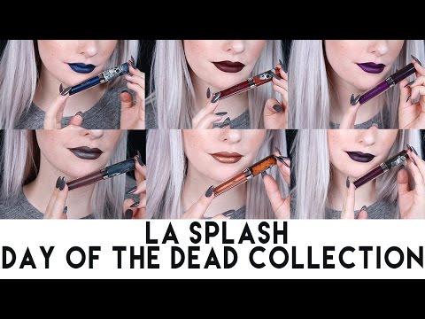 LA Splash Liquid to Matte Lip Swatches - Day Of The Dead Collection