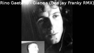 Rino Gaetano - Gianna (Dee Jay Franky RMX)