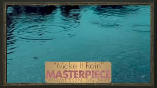 Thompson Square - Make It Rain (Official Audio) YouTube Videos
