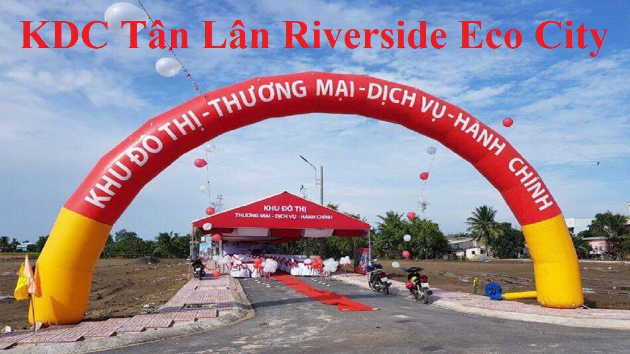 Đất Nền Khu Dân Cư Tân Lân Riverside Eco City Mặt Tiền Quốc Lộ 50