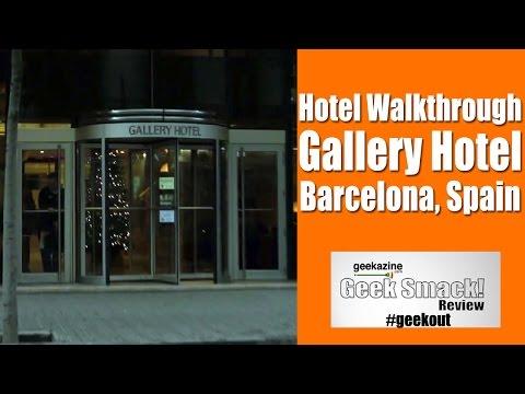 Hotel Walkthrough - Gallery Hotel, Barcelona Spain