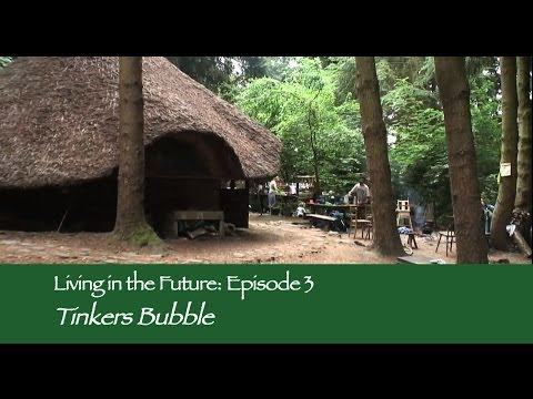 Tinkers Bubble Low impact community : Living in the Future (Ecovillages) 3