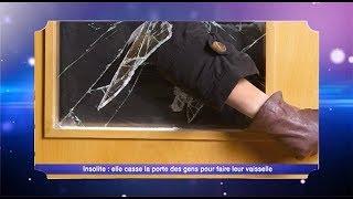 Les news : Une femme casse la porte des gens pour faire leurs vaisselles