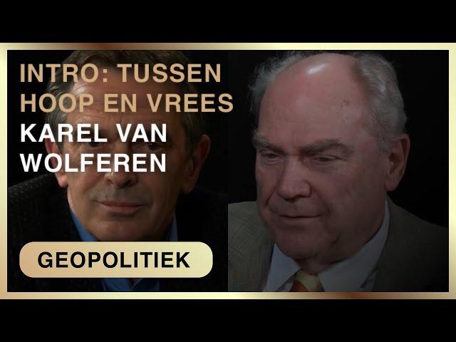 Introductie; Pieter Stuurman in gesprek met Karel van Wolferen.