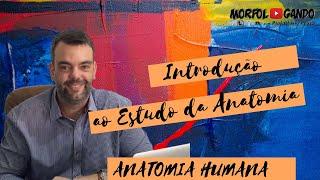 Introdução à Anatomia Humana (Atualizada).mov