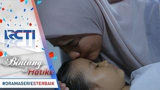 BINTANG DI HATIKU - Sangat Mengharukan Kasih Sayang Seorang Ibu [12 Mei 2017]