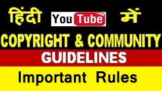 YouTube Copyright & Community Guidelines Important Rules & Penalties
