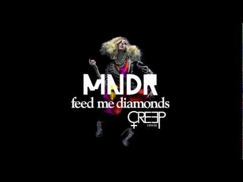 "MNDR ""Feed Me Diamonds"" CREEP remix"