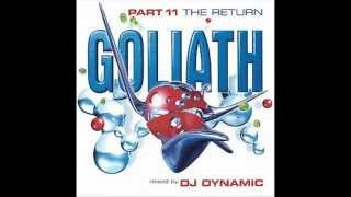 Goliath The Return mixed by DJ Dynamic