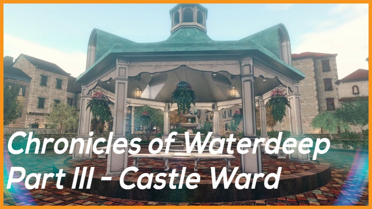 Chronicles of Waterdeep III - Castle Ward