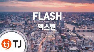 [TJ노래방] FLASH - 엑스원 / TJ Karaoke