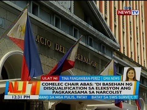 BT: COMELEC Chair Abas: 'Di basehan ng disqualification sa Eleksyon ang pagkakasama sa narcolist