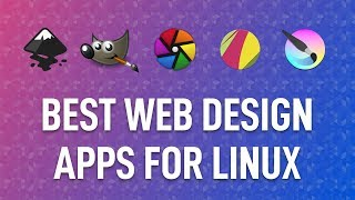 Best Web Design Apps and Alternatives for Linux
