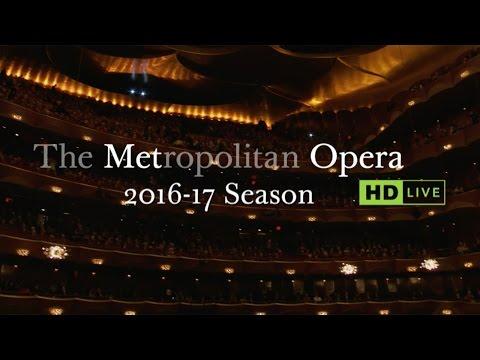 Metropolitan Opera 2016/2017 Season Trailer