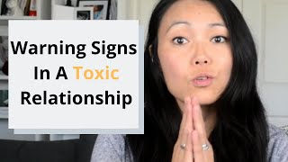 Warning Signs In a Toxic Relationship