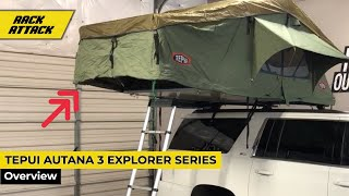 Tepui Autana 3 Explorer Series Roof Top Tent Quick Overview Key Features