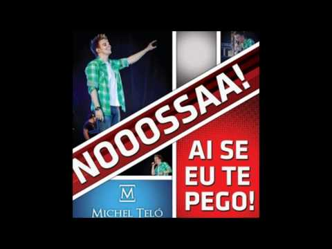 Michael Telo - Ai Se Eu Te Pego (Studio Version)