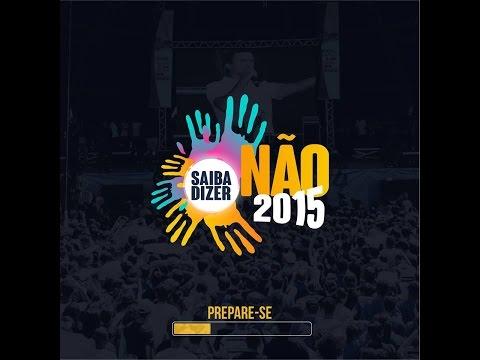 Musica Oficial Saiba dizer não 2015 - Daniel Brayner