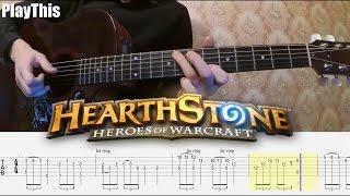 Как играть Hearthstone на гитаре ТАБУЛАТУРА Уроки гитары от PlayThis 7