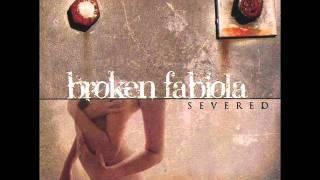 Broken Fabiola || Under