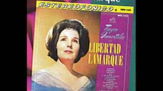 LIBERTAD LAMARQUE - NOSTALGIAS
