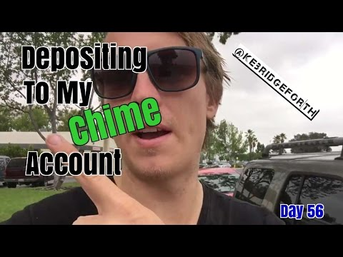Depositing to My Chime App Account | $217 to $100,000