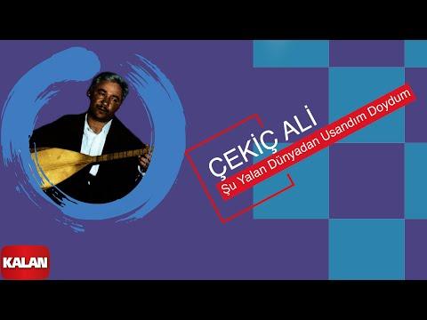 Çekiç Ali - Şu Yalan Dünyadan Usandım Doydum - [ Kızılırmak © 1999 Kalan Müzik ]